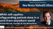 HIPAA still applies: Safeguarding patient data in a work-from-anywhere world