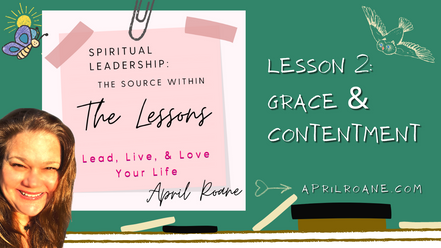Lesson 2: Grace and Contentment