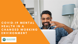 COVID-19 Mental Health in a Changed Working Environment