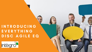 Introducing Everything DiSC ® Agile EQ™