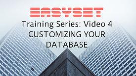 Video 4: Customizing your Database