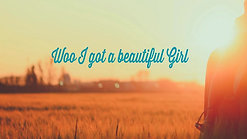 Beautiful Girl Lyric Video