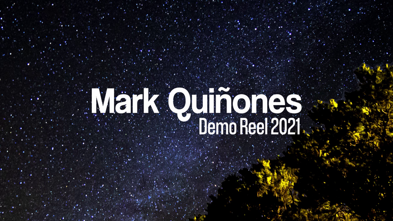 Mark Quinones Demo Reel 2021