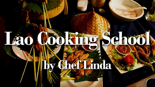 Cooking Lao traditional dishes with Chef Linda