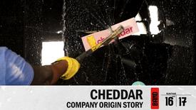 THE CHEDDAR ORIGIN STORY