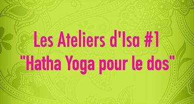Les ateliers d'Isa #1 - Hatha Yoga pour le dos