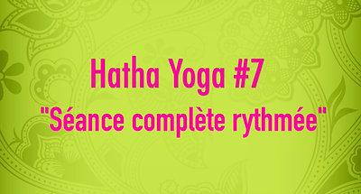 Hatha Yoga #7 - Séance complète rythmée