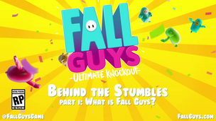 Fall Guys - Behind the Stumbles