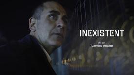 Inexistent - Web serie con Carmelo Abbate