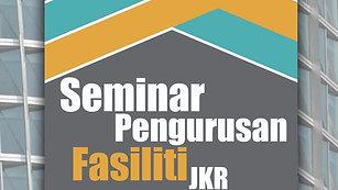 Taklimat Seminar Pengurusan Fasiliti 2017