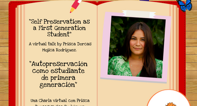 Si Se Puede: Self-Preservation as a First Generation Student w/ Prisca Dorcas Mojica Rodriguez