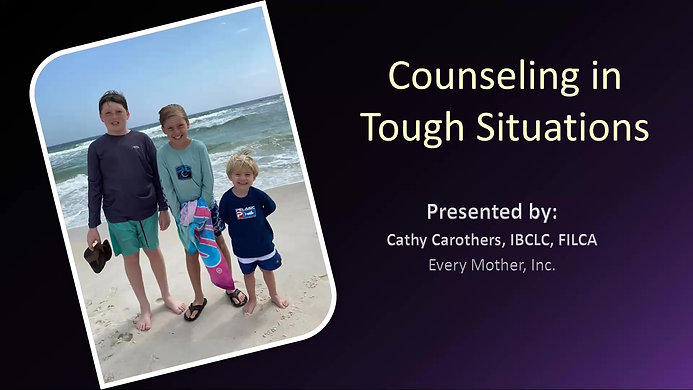 Session #7-Counseling in Tough Situations