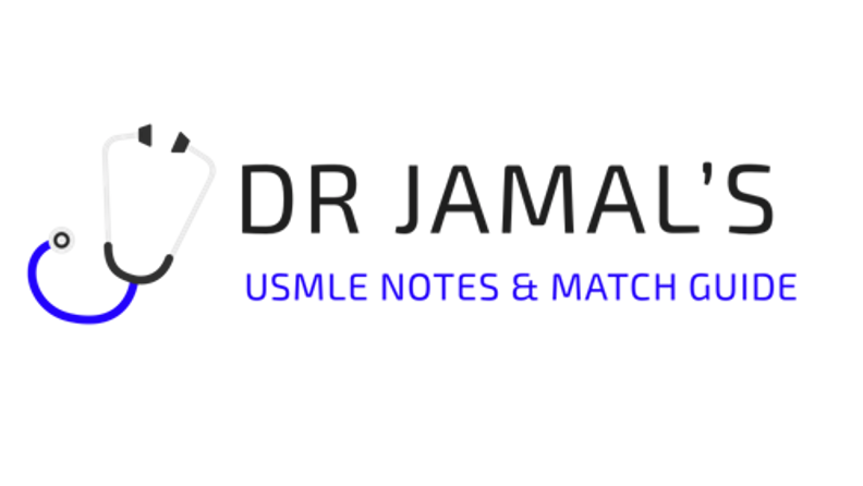 Dr Jamal's USMLE Notes & Match Guide