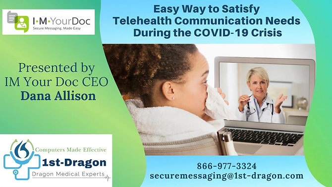 Easy Way to Satisfy Telehealth Communication Needs During the COVID-19 Crisis