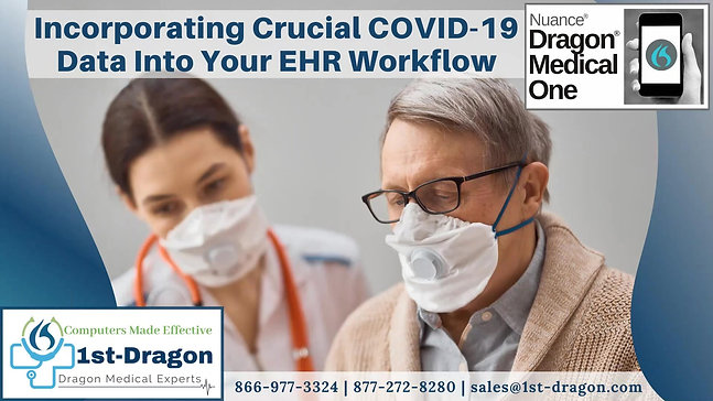 Incorporating Crucial COVID-19 Data Into Your EHR Workflow Using Dragon Medical ONE_Trim2