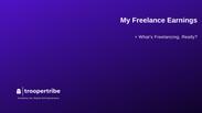 My Freelance Earnings & What's Freelancing?