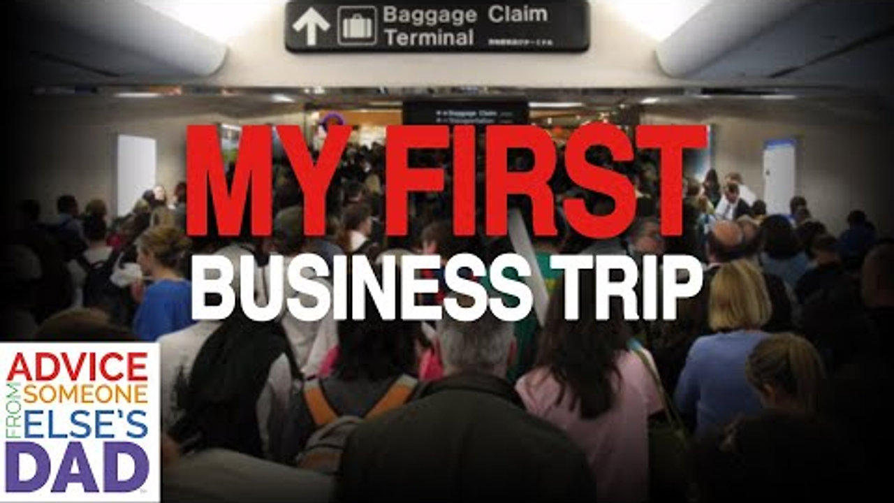 My First Business Trip