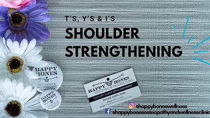 T's Y's & I's - Shoulder Strengthening