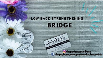 Low Back Strengthening - Bridge