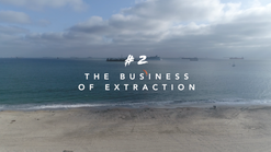 THE BUSINESS OF EXTRACTION