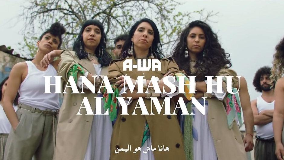 A-WA - Hana Mash Hu Al Yaman