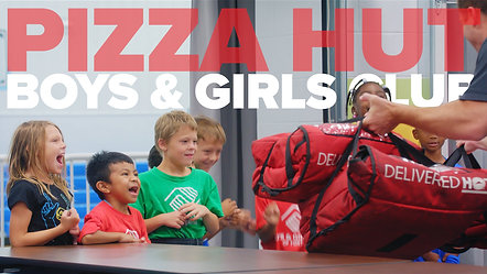 Pizza Hut - Pizza Drop - Boys & Girls Club