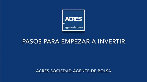 Pasos para empezar a invertir | ACRES Agente de Bolsa