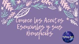 CONOCE LOS ACEITES ESENCIALES Y SUS BENEFICIOS