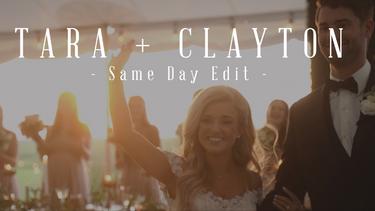 Tara + Clayton [same day edit]