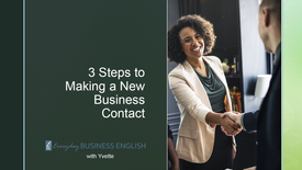 3 Steps to Making a New Business Contact