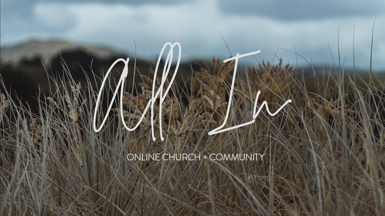 All In: 10am Sunday Services