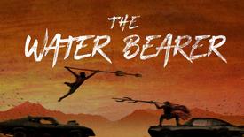 The Water bearer Teaser - Feature Film.