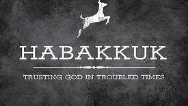Habakkuk Series #3