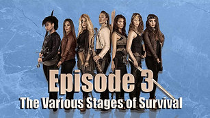 Episode 3: The Various Stages of Survival