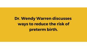 Dr Wendy Warren on preterm risks