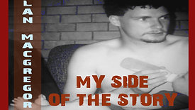 Alan MacGregor - My side of the story