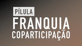 Pilula Franquia Coparticipação