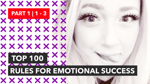 100 Rules for EMOTIONAL Success | Part 1 | 1-3