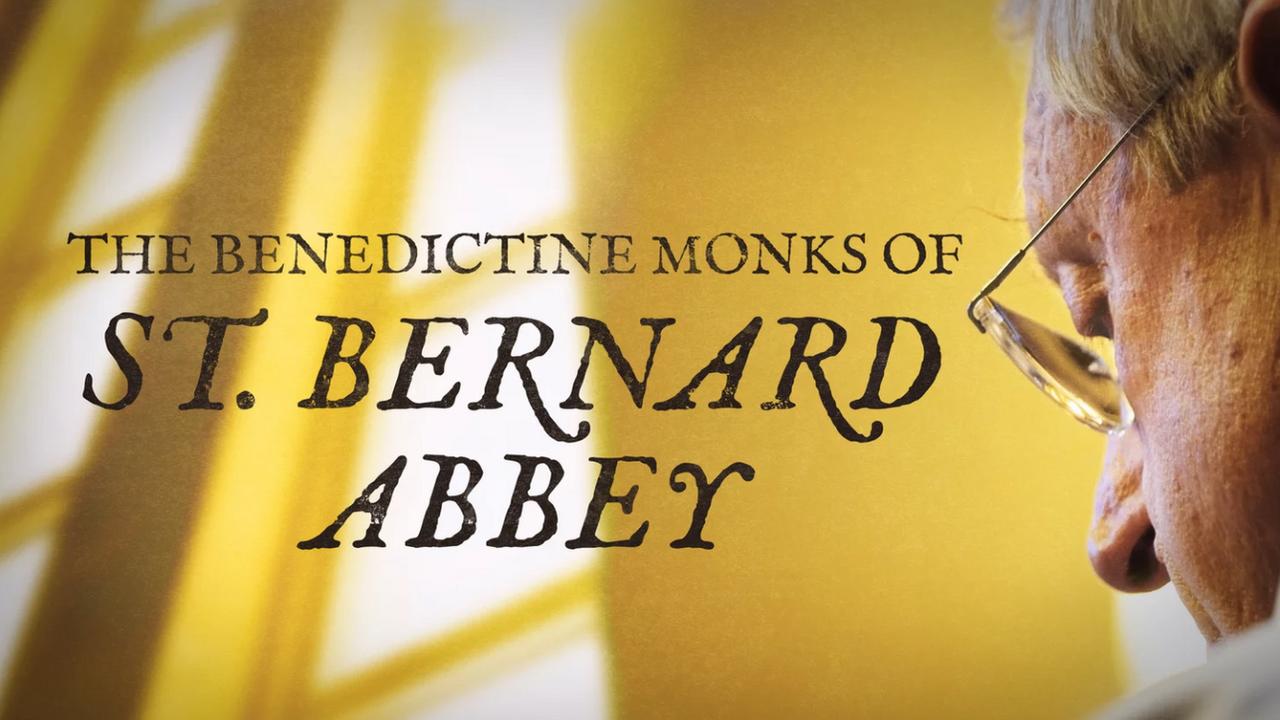 The Benedictine Monks of St. Bernard Abbey