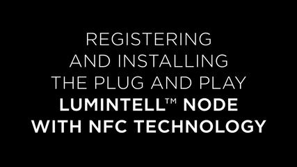 Lumintell Node, Registration & Installation
