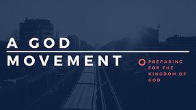 A God Movement - November 26, 2017