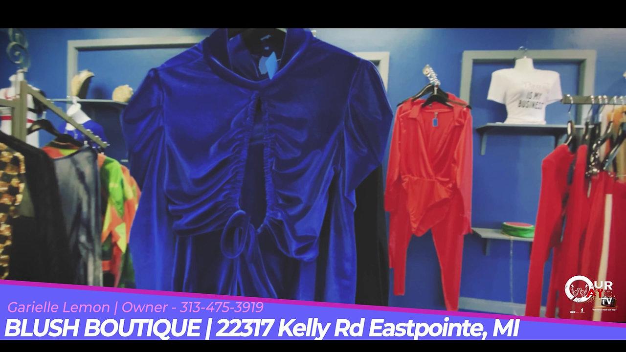 Blush Boutique | 22317 Kelly Rd. Eastpointe, MI