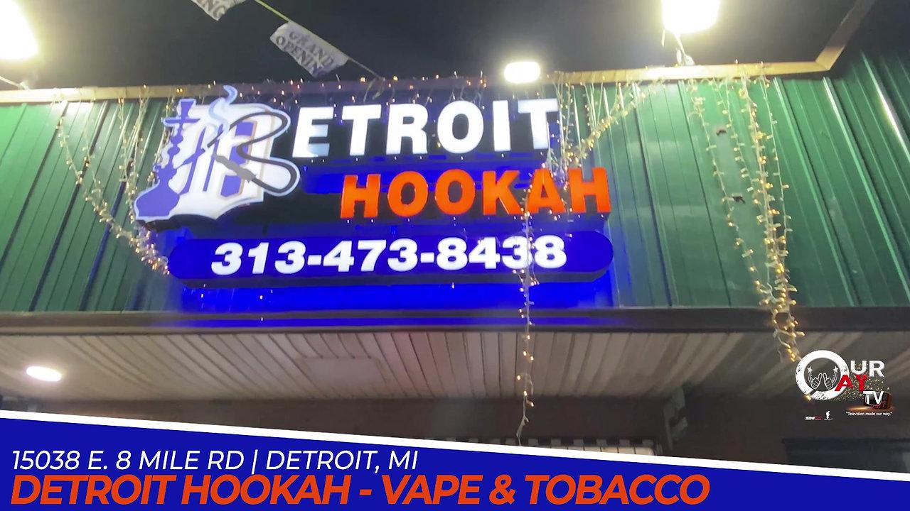 Detroit Hookah 15038 E 8 Mile Rd.