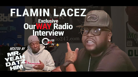 Mr Cool What's Cook'n - OurWAY Radio Interview - Flamin Lacez