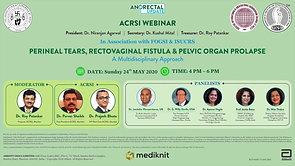 24th May 2020 - Perineal Tears, Rectovaginal fistula & Pelvic organ prolapse