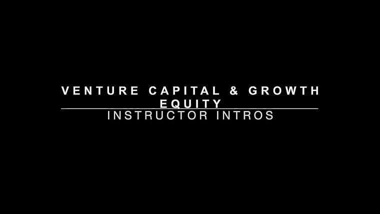 Preview - Venture Capital / Growth Equity Mastery Training