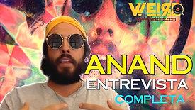 ANAND ► La entrevista completa.