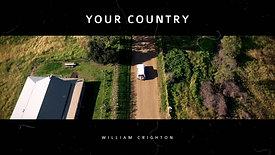 William Crighton - Your Country