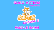 Scratch Coding: Ep 2 - Paddle Game