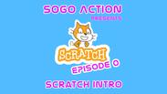 Scratch Coding: Ep 0 - Scratch Intro